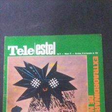 Coleccionismo de Revistas y Periódicos: TELE ESTEL-MÀRIUS TORRES-TERESA GIMPERA-EL LLOBREGAT-SERRAT. Lote 157426638