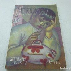 Coleccionismo de Revistas y Periódicos: MERIDIANO -NUMERO 69 -REVISTA- AÑO 1948- N 2. Lote 157744278
