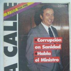 Coleccionismo de Revistas y Periódicos: LA CALLE , Nº 137, NOVIEMBRE 1980: CENTENARIO AZAÑA, CORRUPCION EN SANIDAD , GALA, ETC. Lote 186467346