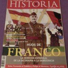 Coleccionismo de Revistas y Periódicos: LA AVENTURA DE LA HISTORIA Nº 85 DOSSIER: HIJOS DE FRANCO (COMO NUEVA). Lote 157889810