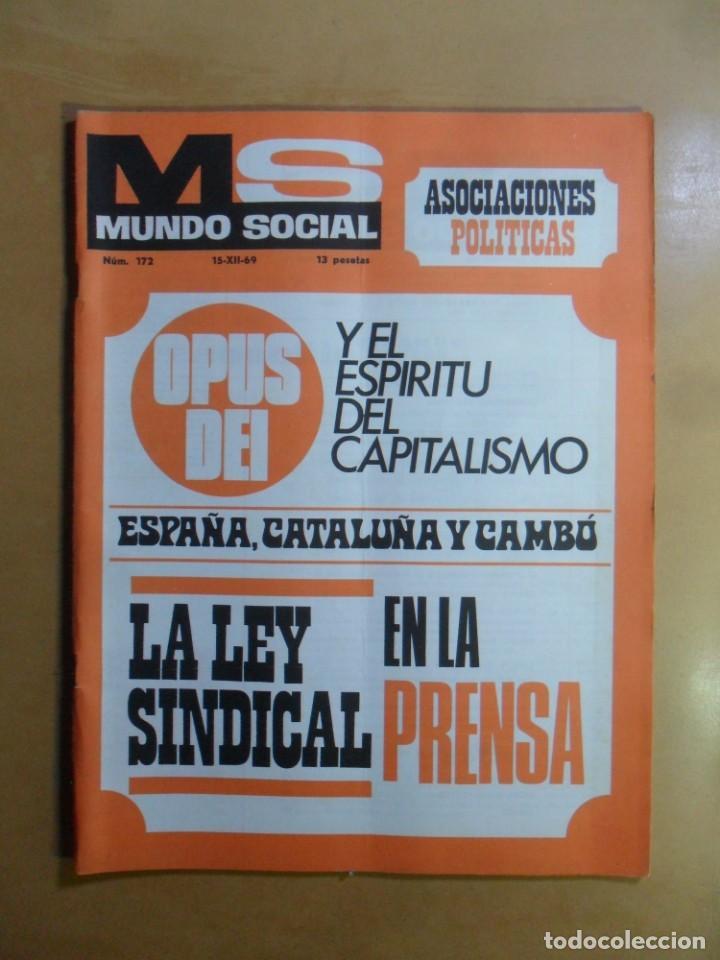 Nº 172 - MS MUNDO SOCIAL - 15/12/1969 - OPUS DEI Y EL ESPIRITU DEL CAPITALISMO - FOMENTO SOCIAL (Coleccionismo - Revistas y Periódicos Modernos (a partir de 1.940) - Otros)