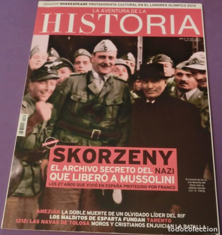 LA AVENTURA DE LA HISTORIA Nº 165 DOSSIER: SKORZENY. (COMO NUEVA) (Coleccionismo - Revistas y Periódicos Modernos (a partir de 1.940) - Otros)