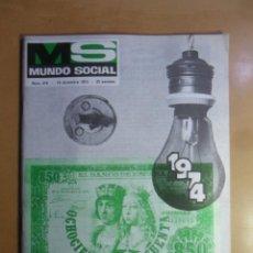 Coleccionismo de Revistas y Periódicos: Nº 216 - MS MUNDO SOCIAL - 15/12/1973 - 1974, APAGA Y VAMONOS... - FOMENTO SOCIAL. Lote 157954266