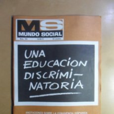 Coleccionismo de Revistas y Periódicos: Nº 194 - MS MUNDO SOCIAL - 15/12/1971 - UNA EDUCACION DISCRIMINATORIA - FOMENTO SOCIAL. Lote 157961942