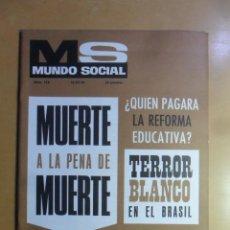 Coleccionismo de Revistas y Periódicos: Nº 172 - MS MUNDO SOCIAL - 15/03/1970 - MUERTE A LA PENA DE MUERTE - FOMENTO SOCIAL. Lote 157962242