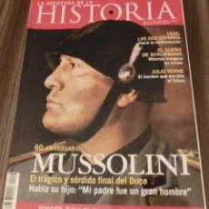 Coleccionismo de Revistas y Periódicos: LA AVENTURA DE LA HISTORIA Nº 78 DOSSIER: MUSSOLINI. 60 ANIVERSARIO (COMO NUEVA). Lote 158189994