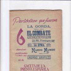 Coleccionismo de Revistas y Periódicos: PERIODICOS QUE FUERON - CRONICAS PUBLICADAS (1945-46) - MADRID 1962. Lote 158296878