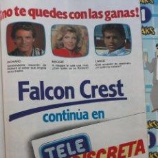 Coleccionismo de Revistas y Periódicos: FALCON CREST EN TELE INDISCRETA LORENZO LAMAS. Lote 158418830