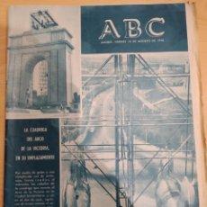 Coleccionismo de Revistas y Periódicos: ABC 10 DE AGOSTO DE 1956 LA CUADRIGA DEL ARCO DE LA VICTORIA EN SU EMPLAZAMIENTO. Lote 158477761
