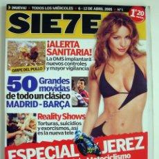 Coleccionismo de Revistas y Periódicos: REVISTA SIE7E - EJEMPLAR NUMERO 1. 6 - 12 DE ABRIL 2005. Lote 158633570