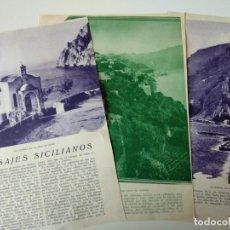 Coleccionismo de Revistas y Periódicos: REPORTAJE REVISTA ORIGINAL ANTIGUO.PAISAJES SICILIANOS. Lote 158637014