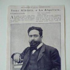 Coleccionismo de Revistas y Periódicos: HOJA REVISTA ORIGINAL ANTIGUA.ISAAC ALBENIZ, O LA ALQUITARA. Lote 158570806