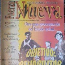 Coleccionismo de Revistas y Periódicos: REVISTA FUERZA NUEVA JUNIO 2001 1250 FALANGE FRANCO. Lote 159101622