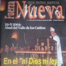 Coleccionismo de Revistas y Periódicos: REVISTA FUERZA NUEVA 1303 NOVIEMBRE 2004 FALANGE FRANCO. Lote 159102326