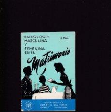 Coleccionismo de Revistas y Periódicos: PSICOLOGIA MASCULINA Y FEMENINA EN EL MATRIMONIO - SAL TERRAE EDITORIAL 1963. Lote 159106742
