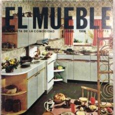 Coleccionismo de Revistas y Periódicos: EL MUEBLE. REVISTA DE LA COMODIDAD. ABRIL 1966. Nº 52. . Lote 159196282