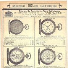Coleccionismo de Revistas y Periódicos: 1912 HOJA REV PUBLICIDAD ANUNCIO EL TRUST JOYERO Y RELOJERO INTERNACIONAL CRONOMETROS REPETICIÓN FIX. Lote 159242030