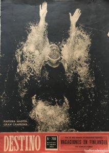 1952 Revista Destino Nº 788 Pastora Martín, gran campeona. Vacaciones en Finlandia