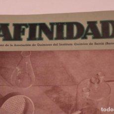 Coleccionismo de Revistas y Periódicos: AFINIDAD REVISTA DEL INSTITUTO QUÍMICO DE SARRIÀ. Lote 159444170