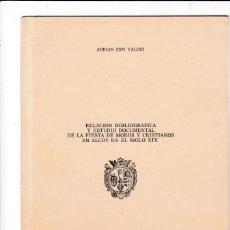Coleccionismo de Revistas y Periódicos: ALCOY - RELACION Y ESTUDIOS DE LA FIESTA DE MOROS Y CRISTIANOS EN EL SIGLO XIX - VALENCIA 1975. Lote 159646274
