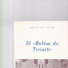 Coleccionismo de Revistas y Periódicos: ALCOY - EL BELÉM DE TIRISITI - ADRIAN ESPÍ VALDES - ALCOY 1966. Lote 159646486