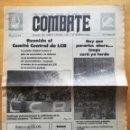 Coleccionismo de Revistas y Periódicos: COMBATE 151, MAYO 1979. ÓRGANO COMITÉ CENTRAL LCR. LIGA COMUNISTA REVOLUCIONARIA. TROTSKISMO. Lote 159881690
