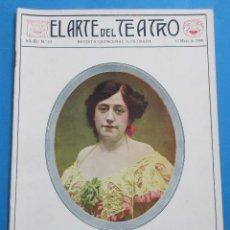 Coleccionismo de Revistas y Periódicos: EL ARTE DEL TEATRO. AÑO III, Nº 52. 15 MAYO 1908. 16 PÁGINAS.29,5 X 23 CM. EN PORTADA,ROSARIO SOLER. Lote 159961034