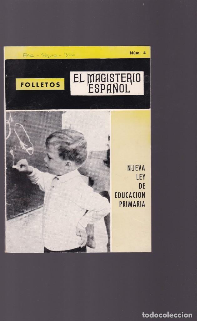 EL MAGISTERIO ESPAÑOL - FOLLETO Nº 4 - NUEVA LEY DE EDUCACION PRIMARIA 1968 (Coleccionismo - Revistas y Periódicos Modernos (a partir de 1.940) - Otros)