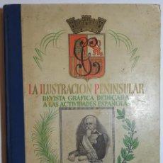 Coleccionismo de Revistas y Periódicos: LA ILUSTRACION PENINSULAR. 1844 - 1936.. Lote 160271110