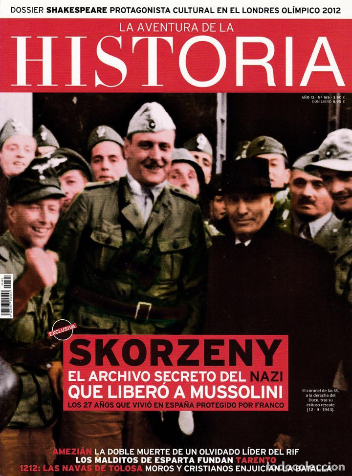 LA AVENTURA DE LA HISTORIA, Nº 165 (Coleccionismo - Revistas y Periódicos Modernos (a partir de 1.940) - Otros)