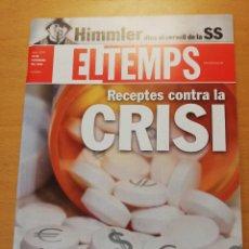 Coleccionismo de Revistas y Periódicos: REVISTA EL TEMPS Nº 1275 (RECEPTES CONTRA LA CRISI / HIMMLER DINS EL CERVELL DE LA SS). Lote 160462646