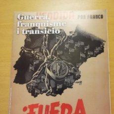Coleccionismo de Revistas y Periódicos: GUERRA, FRANQUISME I TRANSICIÓ Nº 8 (ESTUDIANTS CONTRA EL FRANQUISME / LA LLUITA PER LA CULTURA). Lote 160464438