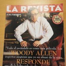 Coleccionismo de Revistas y Periódicos: LA REVISTA DE EL MUNDO Nº 75 (WOODY ALLEN RESPONDE A MIA FARROW). Lote 160464826