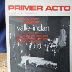 Coleccionismo de Revistas y Periódicos: PRIMER ACTO N.82. Lote 160530294