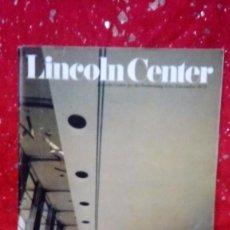 Coleccionismo de Revistas y Periódicos: REVISTA - *LINCOLN CENTER -REVISTA SOBRE ARTE,OPERA - USA* ... VOL. VII . Nº 4 - 1979. Lote 160530482