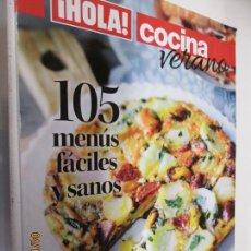Coleccionismo de Revistas y Periódicos: HOLA REVISTA COCINA DE VERANO 15010 , ENSALADAS , GAZPACHOS , ESCABECHES . Lote 160642586