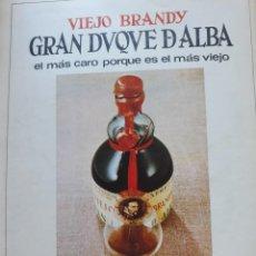 Coleccionismo de Revistas y Periódicos: ANUNCIO BRANDY GRAN DUQUE DE ALBA . Lote 160774446