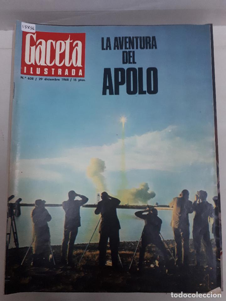 15856 - REVISTA - GACETA ILUSTRADA - Nº 638 - AÑO 1968 (Coleccionismo - Revistas y Periódicos Modernos (a partir de 1.940) - Otros)
