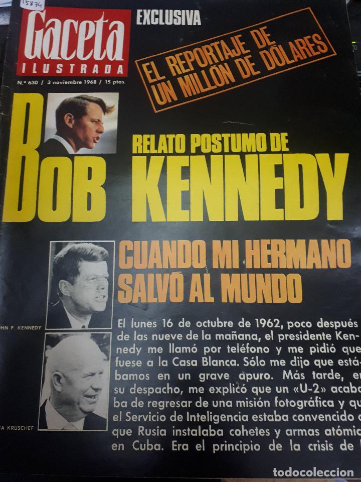 15874 - REVISTA - GACETA ILUSTRADA - Nº 630 - AÑO 1968 (Coleccionismo - Revistas y Periódicos Modernos (a partir de 1.940) - Otros)