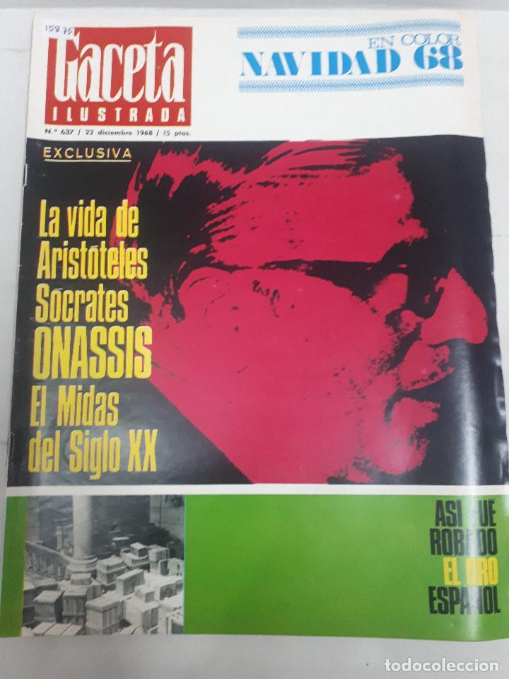 15875 - REVISTA - GACETA ILUSTRADA - Nº 637 - AÑO 1968 (Coleccionismo - Revistas y Periódicos Modernos (a partir de 1.940) - Otros)