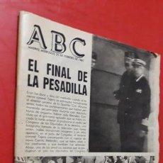 Coleccionismo de Revistas y Periódicos: PERIODICO ABC EL FINAL DE LA PESADILLA FEBRERO 1981. Lote 160918902