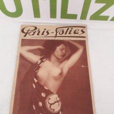 Coleccionismo de Revistas y Periódicos: ANTIGUA REVISTA PARIS-FOLIES.LE PLUS BEAU MAGAZINE PARISIEN.. Lote 160952441