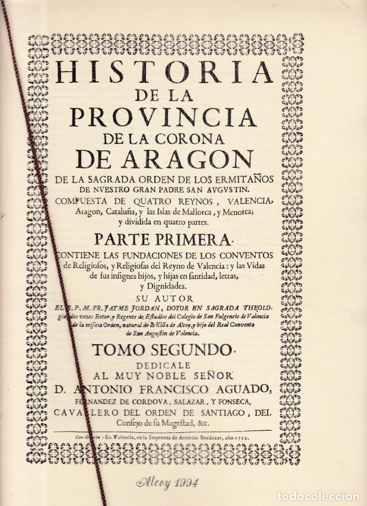 ALCOY - FACSIMIL - HISTORIA DE LA PROVINCIA DE LA CORONA DE ARAGON - LIBROS LLORENS 1994 (Coleccionismo - Revistas y Periódicos Modernos (a partir de 1.940) - Otros)