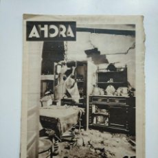 Coleccionismo de Revistas y Periódicos: DIARIO AHORA Nº 1075. 29 DE MAYO DE 1934. UNA ESPANTOSA EXPLOSION EN ALICANTE. CAR135. Lote 161211698