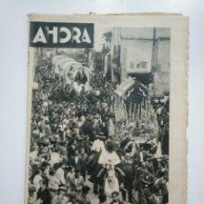 Coleccionismo de Revistas y Periódicos: DIARIO AHORA Nº 1067. 19 DE MAYO DE 1934. LA ROMERIA DEL ROCIO. ALMONTE HUELVA. CAR135. Lote 161214274