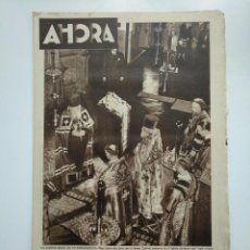 Coleccionismo de Revistas y Periódicos: DIARIO AHORA Nº 1060. 11 DE MAYO DE 1934. LA IGLESIA RUSA EN LA EMIGRACION. CAR135. Lote 161225338