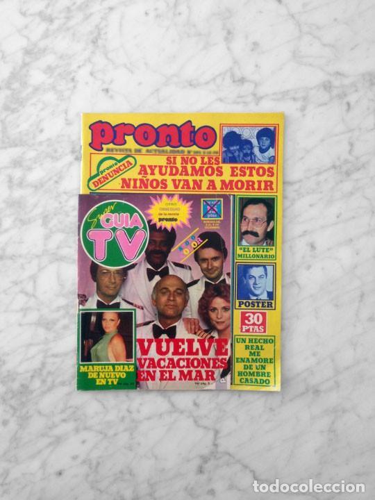 PRONTO - 1979 - VACACIONES EN EL MAR, BONEY M, EL LUTE, VICTORIA VERA, BEATRIZ ESCUDERO, MARUJA DIAZ (Coleccionismo - Revistas y Periódicos Modernos (a partir de 1.940) - Otros)
