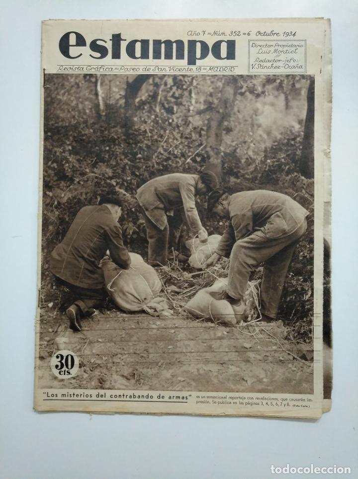 ESTAMPA. REVISTA GRAFICA. Nº 352. 6 OCTUBRE DE 1934. AÑO 7. MISTERIOS CONTRABANDO DE ARMAS. CAR135 (Coleccionismo - Revistas y Periódicos Antiguos (hasta 1.939))