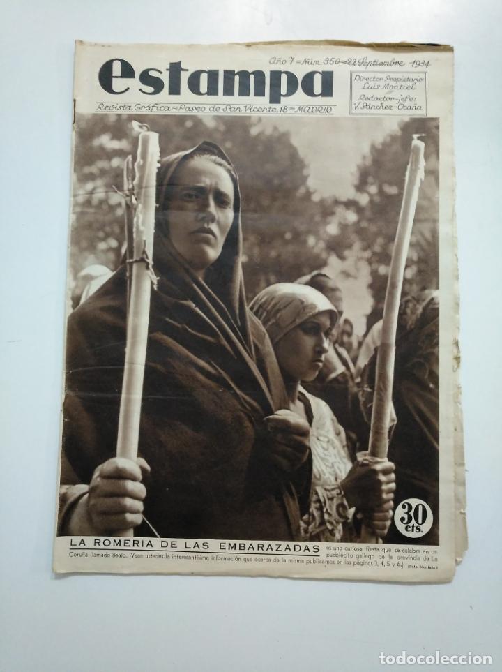 ESTAMPA. REVISTA GRAFICA. Nº 350 . 22 SEPTIEMBRE DE 1934. AÑO 7. LA ROMERIA DE EMBARAZADAS. CAR135 (Coleccionismo - Revistas y Periódicos Antiguos (hasta 1.939))