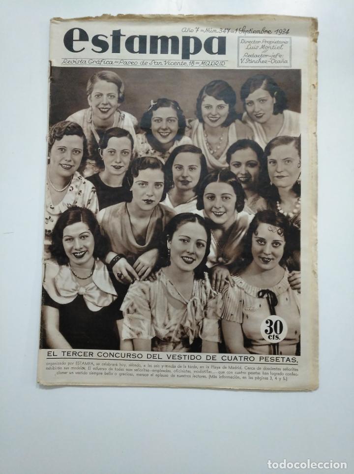 ESTAMPA. REVISTA GRAFICA. Nº 347. 1 SEPTIEMBRE DE 1934. AÑO 7. CONCURSO DEL VESTIDO. CAR135 (Coleccionismo - Revistas y Periódicos Antiguos (hasta 1.939))
